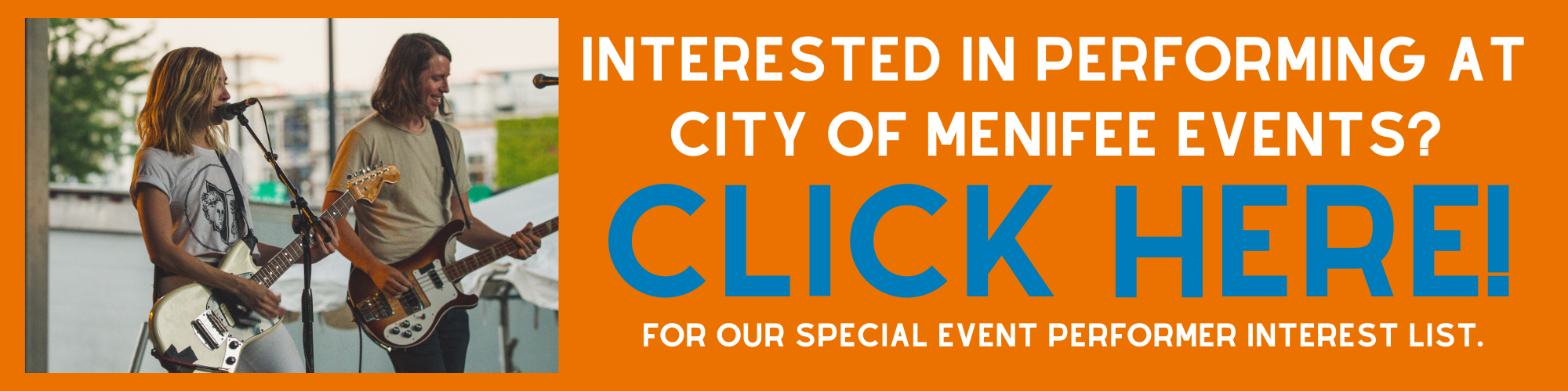 Interested in performing at City of Menifee Events button